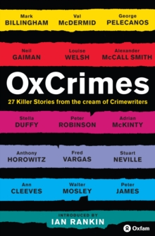 Ox Crimes : Introduced by Ian Rankin, Paperback Book