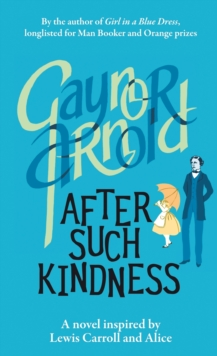 After Such Kindness, Paperback Book