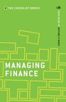 Managing Finance : Your guide to getting it right, Paperback Book