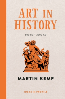 Art in History, 600 BC - 2000 AD: Ideas in Profile, Paperback