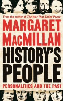 History's People : Personalities and the Past, Hardback