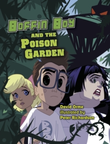 Boffin Boy and the Poison Garden : Set 3, Paperback