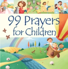 99 Prayers for Children, Hardback