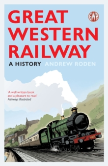 Great Western Railway : A History, Paperback