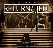 The Making of Return of the Jedi : The Definitive Story Behind the Film, Hardback