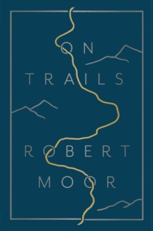 On Trails : An Exploration, Hardback Book