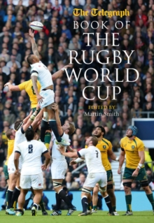 Telegraph Book of the Rugby World Cup, Hardback