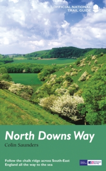 North Downs Way : National Trail Guide, Paperback