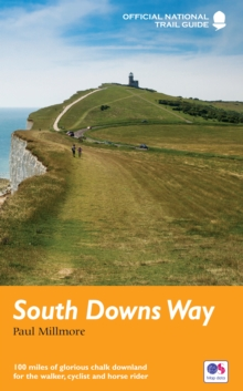 South Downs Way : National Trail Guide, Paperback