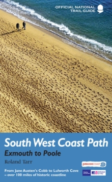 South West Coast Path: Exmouth to Poole : National Trail Guide, Paperback Book