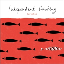 Independent Thinking, Paperback