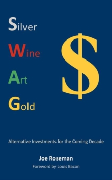 SWAG: Alternative Investments for the Coming Decade, Paperback