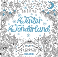 Winter Wonderland : A Magical Colouring Adventu, Paperback