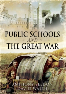 Public Schools and the Great War, Hardback
