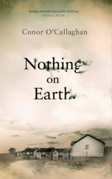 Nothing on Earth, Paperback