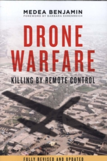 Drone Warfare : Killing by Remote Control, Paperback Book