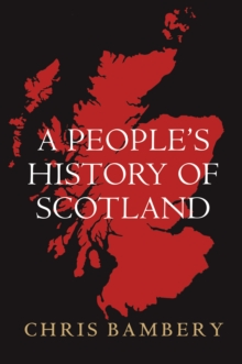 A People's History of Scotland, Paperback