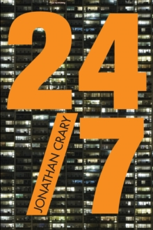 24/7 : Late Capitalism and the Ends of Sleep, Paperback