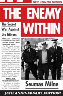 The Enemy within : The Secret War Against the Miners, Paperback