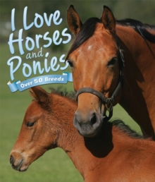 I Love: Horses and Ponies, Other book format