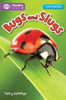 Let's Find Out: Bugs & Slugs, Paperback