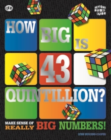 Beyond the Rubik Cube: How Big is 43 Quintillion?, Paperback