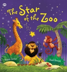 The Storytime: The Star of the Zoo, Hardback