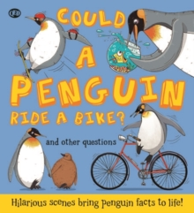 Could a Penguin Ride a Bike?, Hardback