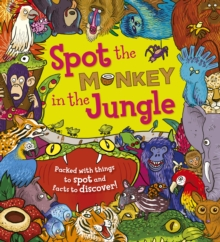 Spot the... Monkey in the Jungle, Paperback