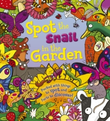 Spot the Snail in the Garden, Paperback