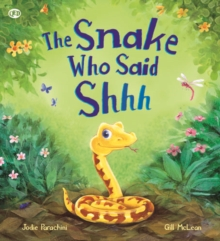 Storytime: The Snake Who Says Shhh..., Paperback