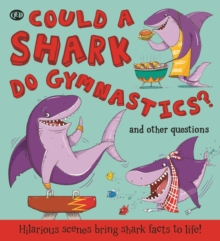Could a Shark Do Gymnastics?, Paperback Book