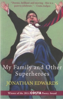 My Family and Other Superheroes, Paperback