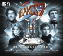 The Liberator Chronicles : Volume 6, CD-Audio Book