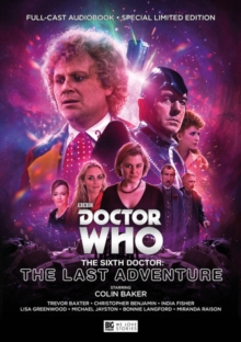 The Sixth Doctor: The Last Adventure, CD-Audio