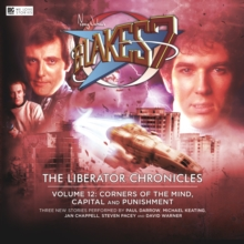 Blake's 7 - The Liberator Chronicles : Volume 12, CD-Audio Book
