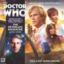 Doctor Who Main Range 210 - The Peterloo Massacre, CD-Audio Book