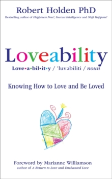 Loveability : Knowing How to Love and Be Loved, Paperback