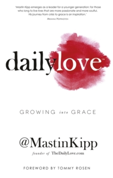 Daily Love : Growing into Grace, Paperback