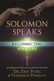 Solomon Speaks on Reconnecting Your Life, Paperback