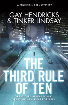 The Third Rule of Ten : A Tenzing Norbu Mystery, Paperback
