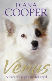 Venus : A Diary of a Puppy and her Angel, Paperback