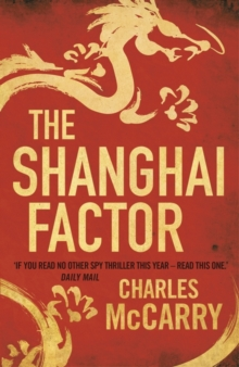The Shanghai Factor, Paperback