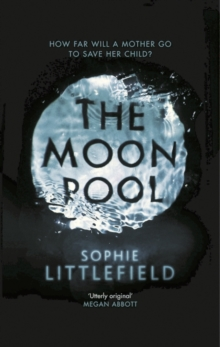 The Moon Pool, Hardback