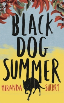 Black Dog Summer, Hardback