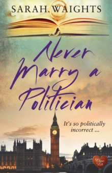 Never Marry a Politician, Paperback