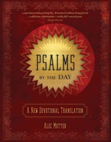 Psalms by the Day : A New Devotional Translation, Hardback