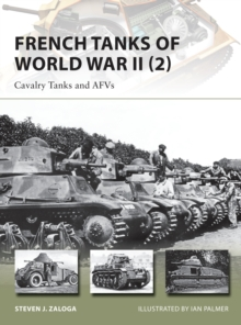 French Tanks of World War II : Cavalry Tanks and AFVs No. 2, Paperback