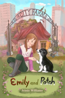 Emily and Patch, Paperback Book