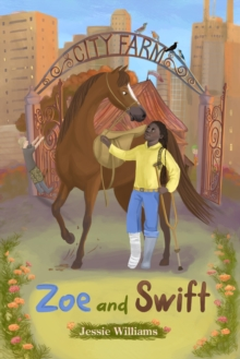 Zoe and Swift, Paperback